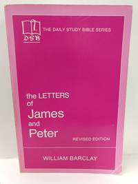 image of The Letters of James and Peter (the Daily Study Bible Series)