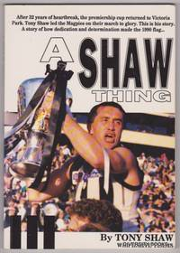 A SHAW THING