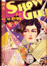 Show Girl by  J.P McEvoy - Hardcover - 6th Printing - 1928 - from Cinemage Books (SKU: 012043)