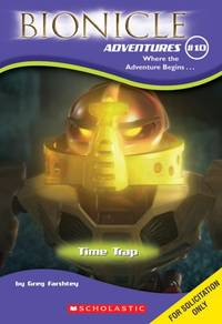 Time Trap (Bionicle Adventures) (Bionicle Chronicles)