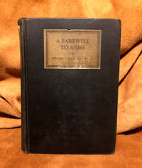 A Farewell To Arms by Hemingway, Ernest - 1929
