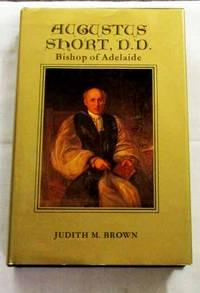 Augustus Short, D.D. Bishop of Adelaide