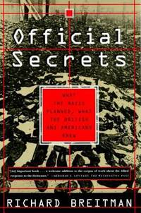 image of Official Secrets : What the Nazis Planned, What the British and Americans Knew