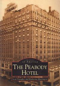 Images of America: The Peabody Hotel