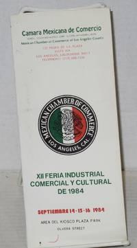 XII Feria Industrial Comercial y Cultura de 1984 [brochure] Septiembre 14-15-16 1984, Area del...