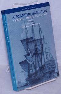 image of A Scottish Sea Captain in Southeast Asia 1689-1723, edited by Michael Smithies