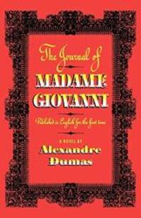 The Journal of Madame Giovanni: A Novel by Alexandre Dumas - Paperback - 2005-08-03 - from Books Express and Biblio.com