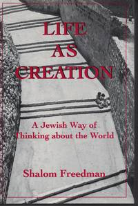 image of Life As Creation A Jewish Way of Thinking about the World