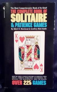 The Complete Book of Solitaire & Patience Games