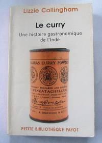 image of Le curry : Une histoire gastronomique de l'Inde