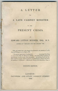 A letter to a late cabinet minister on the present crisis. Fourth edition.