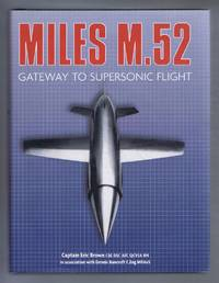 Miles M.52. Gateway to Supersonic Flight
