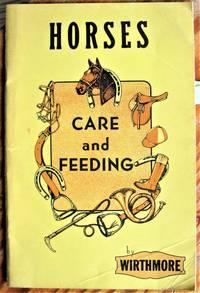Horses. Care and Feeding