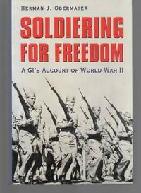 Soldiering For Freedom