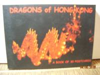 Dragons of Hong Kong by  John W. &  Kirsten O'Connor O'Connor - Hardcover - 2000 - from Hammonds Books  and Biblio.com