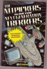 Nitpicker's Guide for Next Generation Trekkers ....Unauthorized! Unabridged! Uncensored!