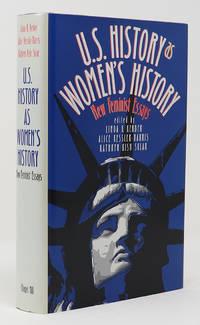 U. S. History As Women's History: New Feminist Essays