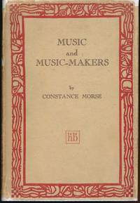 Music and Music-Makers