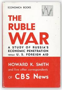 The Ruble War by  Harold K. et al SMITH - First Edition - [1958] - from Lorne Bair Rare Books and Biblio.com
