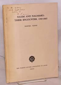 image of Salem and Nagasaki: their encounter, 1797-1807