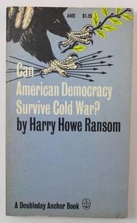 Can American Democracy Survive Cold War?