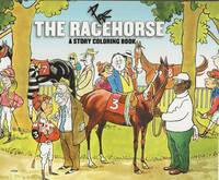 image of THE RACEHORSE ~ A Story Coloring Book
