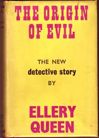 THE ORIGIN OF EVIL by  QUEEN ELLERY - First  Edition - 1951 - from BOOKLOVERS PARADISE (SKU: 12244)