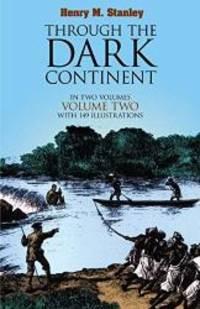 Through the Dark Continent: Volume 2