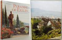 PARADISE OF EXILES. The Anglo-American Gardens of Florence.