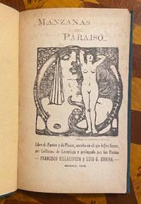 [EROTICA]. Manzanas Del Paraiso. Libro de Pasion y de Placer, escrito en elogio de los Senos, Prologado Por Los Poetas Francisco Villaespesa y Luis G. Urbina