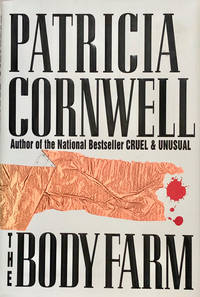 The Body Farm by Patricia Cornwell  - First Ed., 4th Printing  - 1994  - from 2ndHandBooks.com (SKU: AA-HC-8512)