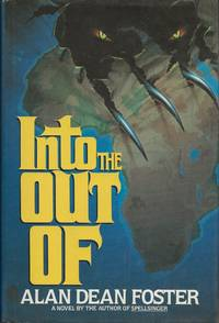 Into the Out of by Alan Dean Foster - First - 1986 - from Bujoldfan (SKU: 092518029780446513371cvr)
