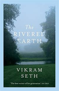 image of The Rivered Earth: From the author of A SUITABLE BOY