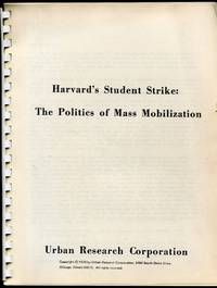 Harvard's Student Strike: The Politics of Mass Mobilization by - - Paperback - 1970 - from Appledore Books, ABAA and Biblio.co.uk