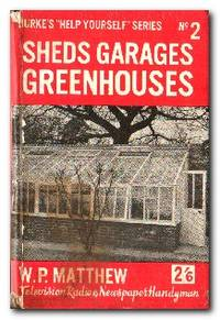 Sheds, Garages, Greenhouses