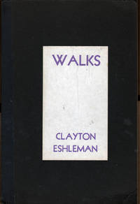 Walks (Caterpillar #10) by  Clayton Eshleman - First Edition - 1967 - from citynightsbooks and Biblio.com