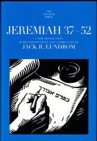 Jeremiah 37-52: A New Translation With Introduction and Commentary