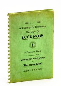 A Century in Retrospect - The Story [A History] of the Village of Lucknow [Ontario] 1858-1958]