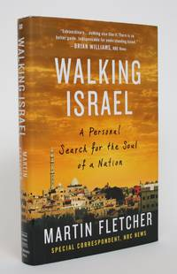 image of Walking Isreal: A Personal Search for the Soul of a Nation