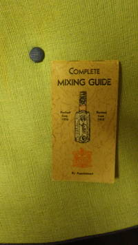 Complete Mixing Guide, Revised from  1912 & 1936, Small Pamphlet Like that you Flip Open to Read, Containing a full List of Formulas for making all Standard Mixed Drinks, Carefully Compiled & Alphabetically Arranged,
