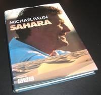 Sahara by Michael Palin - First Edition - 2002 - from Denton Island Books (SKU: dscf4825)