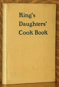 image of KING'S DAUGHTERS' COOK BOOK [COOKBOOK] CONTAINING FIVE HUNDRED FAVORITE RECIPES
