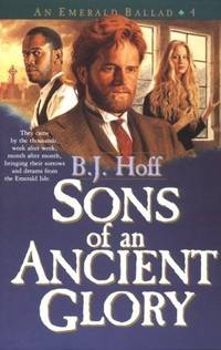 SONS OF AN ANCIENT GLORY (Emerald Ballad, #4)