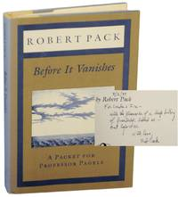 Before it Vanishes: A Packet For Professor Pagels (Signed First Edition)