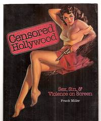 image of CENSORED HOLLYWOOD: SEX, SIN & VIOLENCE ON SCREEN