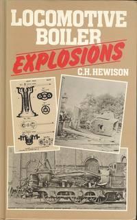 Locomotive Boiler Explosions