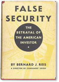 False Security: The Betrayal of The American Investor