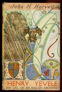 image of HENRY YEVELE, c 1320 to 1400:  THE LIFE OF AN ENGLISH ARCHITECT.