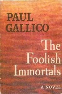 The Foolish Immortals