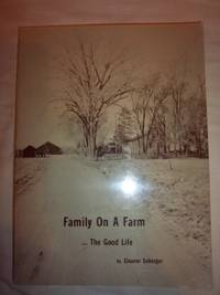 Family on a Farm: The Good Life